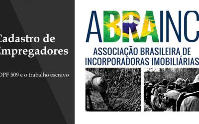 CADASTRO DE EMPREGADORES – ADPF 509 E O TRABALHO ESCRAVO