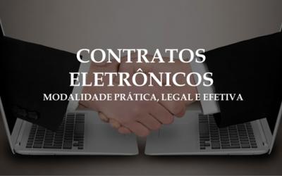CONTRATOS ELETRÔNICOS: MODALIDADE PRÁTICA, LEGAL E EFETIVA
