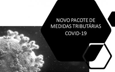 Novo Pacote de Medidas Tributárias – COVID-19