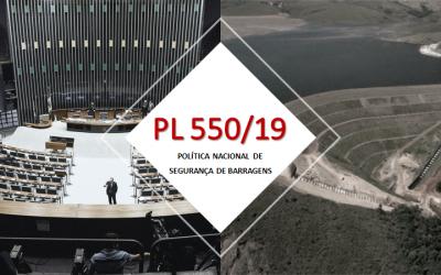 PL 550/19: POLÍTICA NACIONAL DE SEGURANÇA DE BARRAGENS