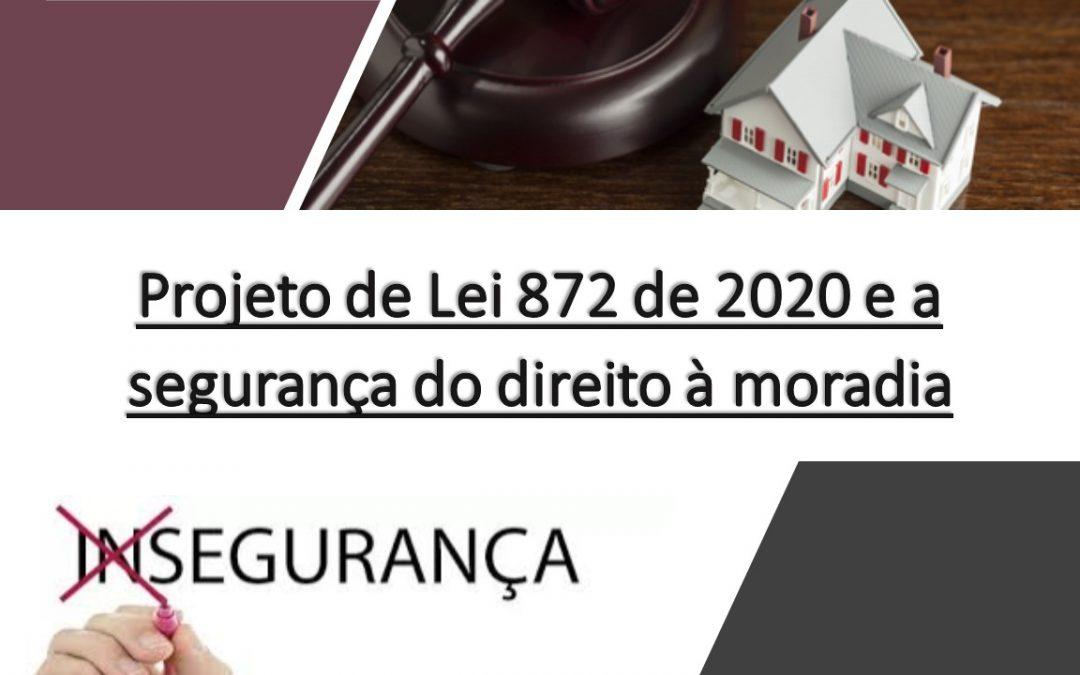 Projeto de Lei 872 de 2020 e a segurança do direito à moradia