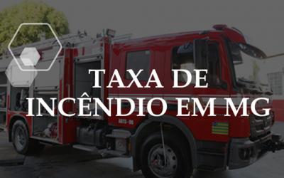 TAXA DE INCÊNDIO EM MG